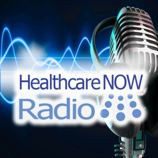 HealthcareNOW Radio - Insights and Discussion on Healthcare, Healthcare Information Technology and More