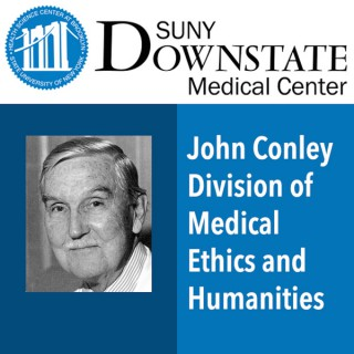 John Conley Division of Medical Ethics and Humanities
