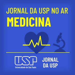 Jornal da USP no ar: Medicina