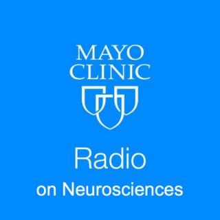 Mayo Clinic Radio on Neurosciences