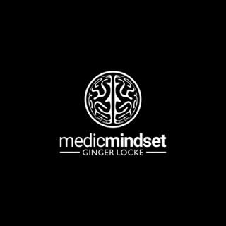 Medic Mindset