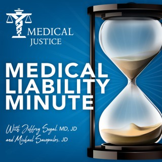 Medical Liability Minute