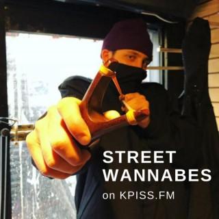 Street Wannabes Radio on KPISS.FM