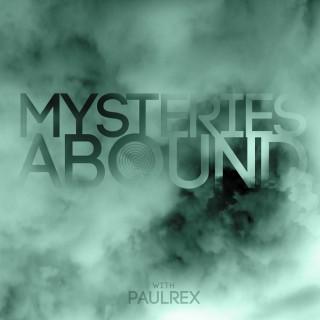 Mysteries Abound