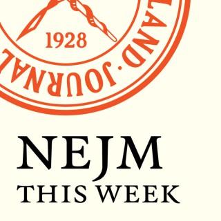 NEJM This Week — Audio Summaries
