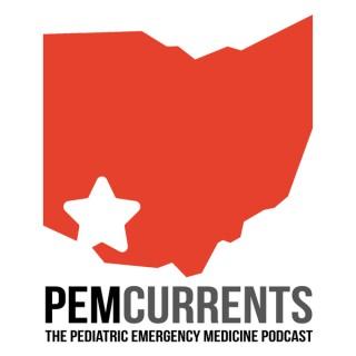 PEM Currents: The Pediatric Emergency Medicine Podcast