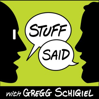 Stuff Said with Gregg Schigiel
