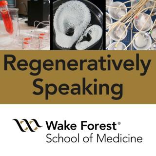 Regeneratively Speaking