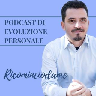 Ricominciodame podcast
