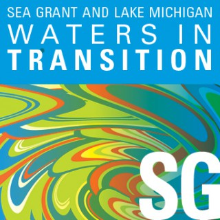 Sea Grant and Lake Michigan: Waters in Transition
