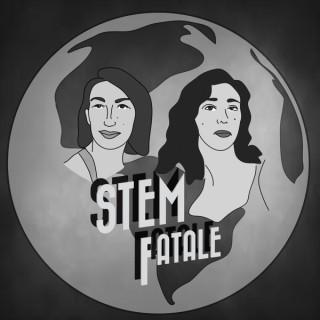 STEM Fatale Podcast