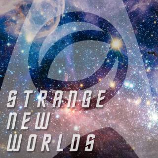Strange New Worlds: A Science & Star Trek Podcast