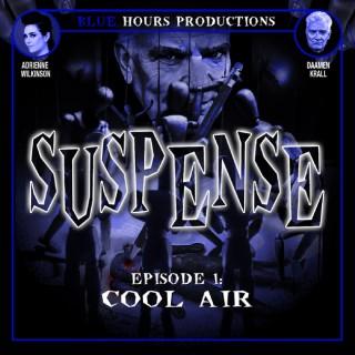 SUSPENSE Radio Drama