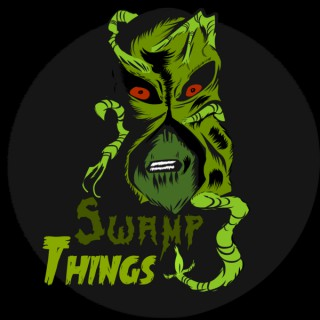 Swamp Things Podcast