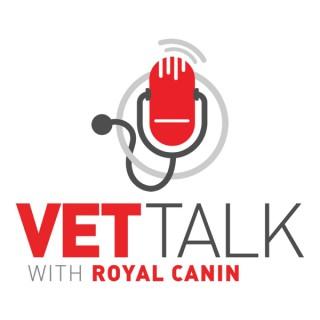 Vet Talk with Royal Canin