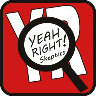Yeah Right! Skeptics