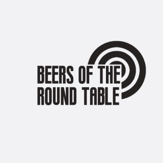 Beers of the Round Table