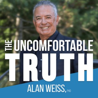Alan Weiss' The Uncomfortable Truth
