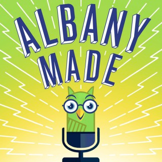 Albany Made Podcast