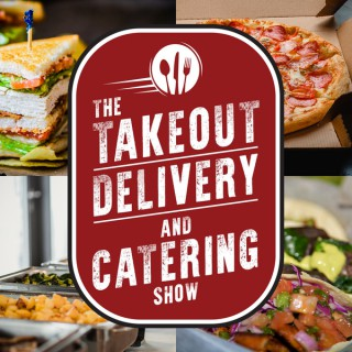 The Takeout, Delivery, & Catering Show