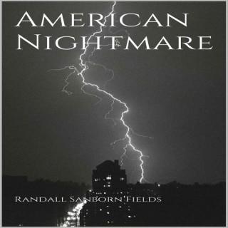 American Nightmare Podcast