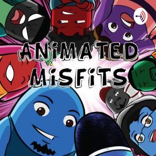 Animated Misfits