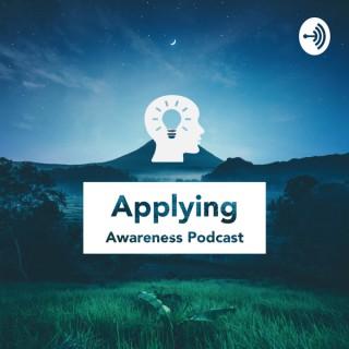 Applying Awareness Podcast