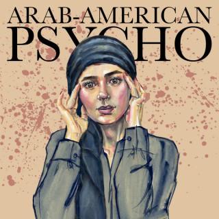 Arab-American Psycho
