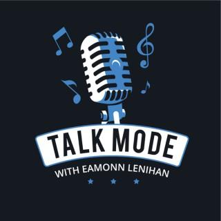 Talk Mode