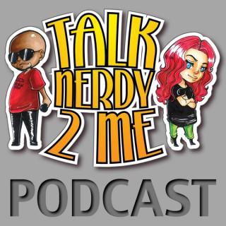 Talk Nerdy 2 Me