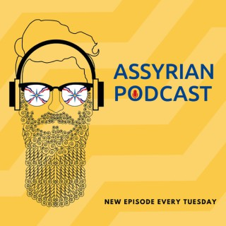 Assyrian Podcast
