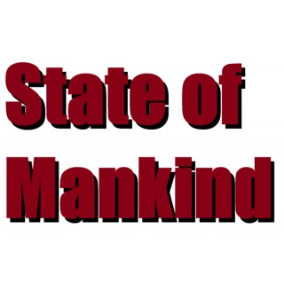 Audio:State Of Mankind - How much do you know?