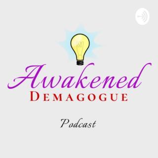 Awakened Demagogue