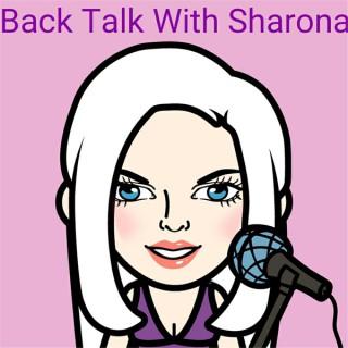 Back Talk With Sharona