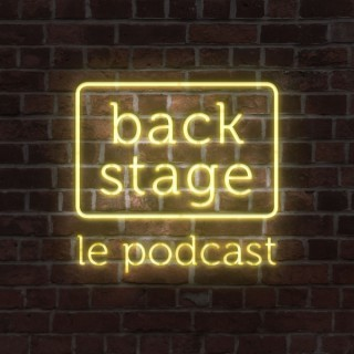 Backstage, le podcast