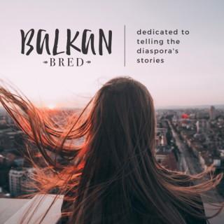 Balkan Bred