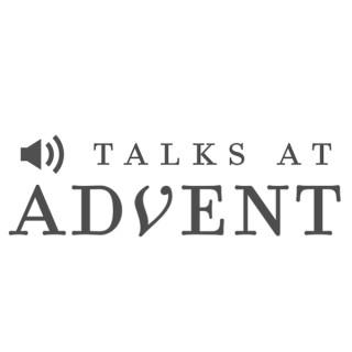 Talks at Advent