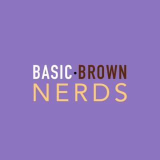 Basic Brown Nerds