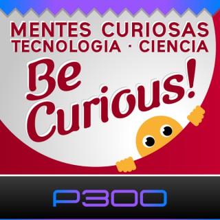 BeCurious! Curiosidades, Actualidad en Ciencia y Tecnologia | Inteligencia Artificial, Historia, Robots, Smart Cities, Mente