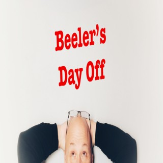 Beeler's Day Off
