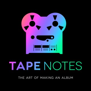 Tape Notes