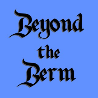 Beyond the Berm - Disney and more!