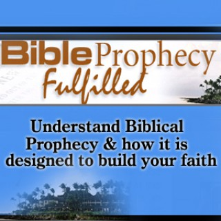 Bible Prophecy Fulfilled