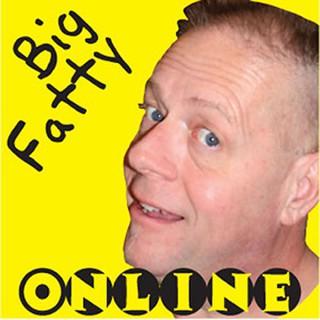 Big Fatty Online