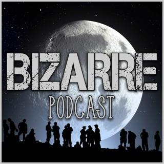 Bizarre podcast