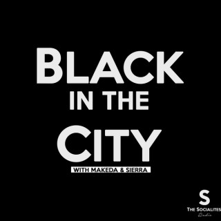 Black in the City Podcast