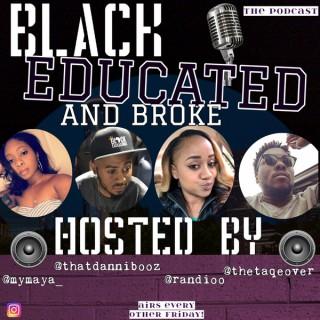 Black, Educated & Broke