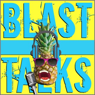 Blast Talks Podcast
