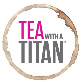 Tea with a Titan: Conversations Steeped in Greatness |Achievement | Olympics | Olympians| Success | Athletes | Entrepreneurs