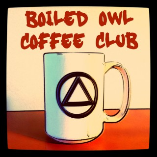 Boiled Owl AA Recovery Podcast